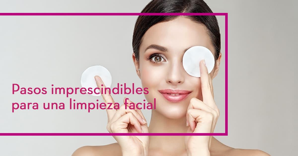 Pasos imprescindibles para una limpieza facial