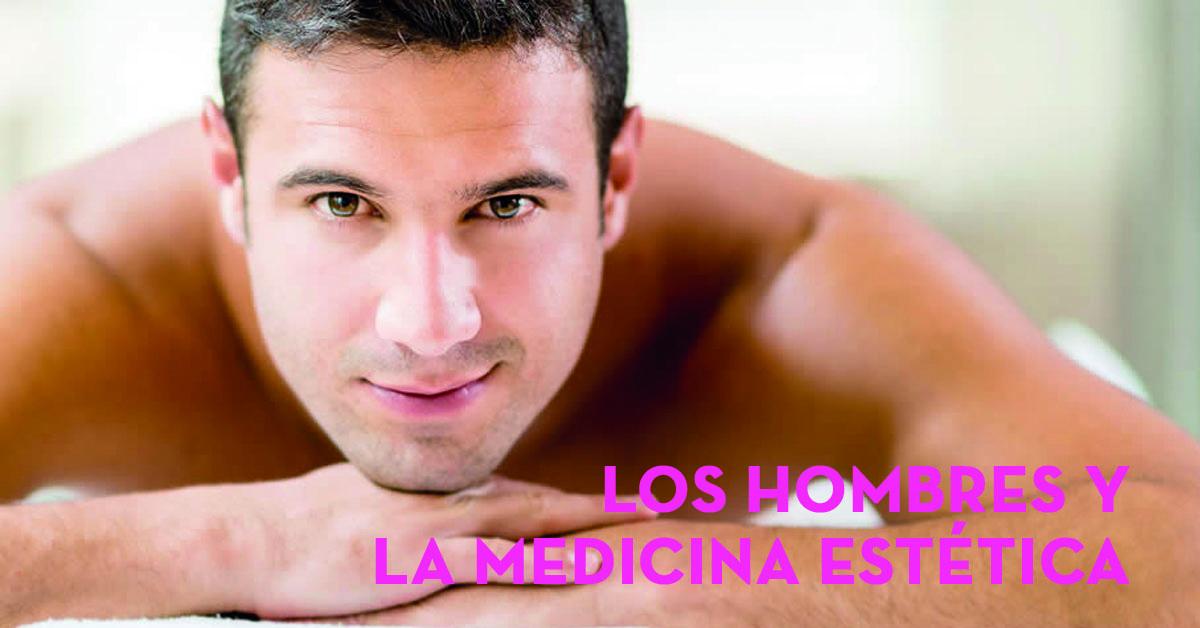 los hombres y la medicina estetica