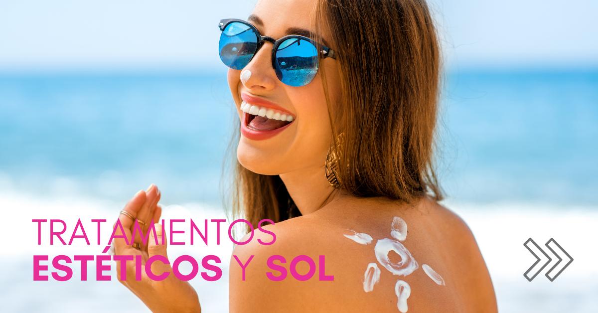 tratamientos estéticos y sol