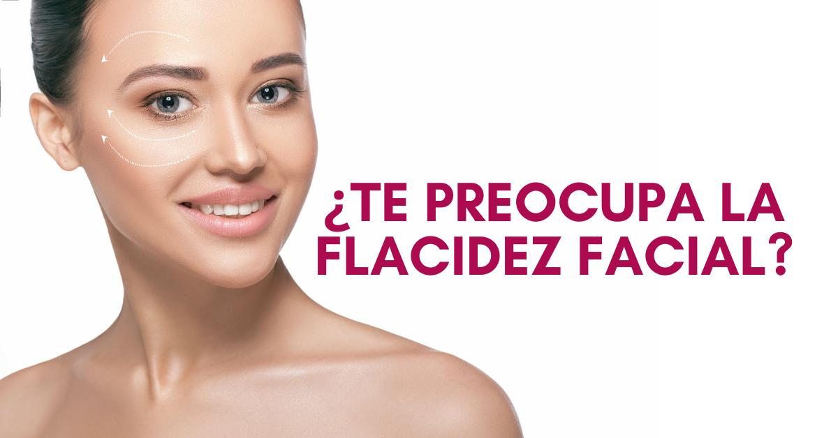 Tratamientos para reducir la flacidez facial